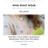 Trust me—I'm an editor: 12 summer-ready buys that I love this week