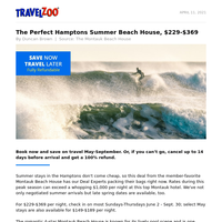 The Perfect Hamptons Summer Beach House, $229-$369