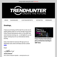 Weekly Trend Report + Future Festival International is Tomorrow (FREE)
