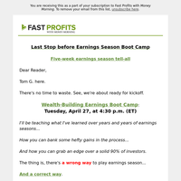 Earnings Boot Camp: Tomorrow at 4:30 p.m. ET