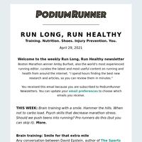 Run Long, Run Healthy: Weekly Roundup - April 29,2021