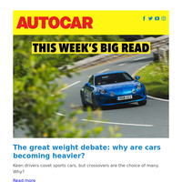 Why are cars becoming heavier? | How Luca de Meo plans to turn around Renault | BMW M4 Competition review
