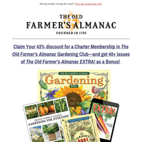 Last Chance! You've been gifted 40+ issues of EXTRA! from the Old Farmer's Almanac