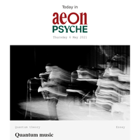 Quantum music;why we happy-cry; and the dangerous nonsense of phrenology