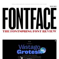 ♫ Baby, when you finally get a font family, guess what: It's gonna be May ♫ | Fontface - May 2021