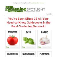 Last Chance Today: You've Been Gifted 33 Gardening Guides!