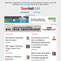 Townhall Daily - May 07 - Julio Rosas,Larry O'Connor,David Limbaugh,Brad Slager,Gabriella Hoffman and More