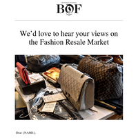 Have Your Say in BoF's Global Fashion Resale Survey