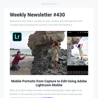 Weekly Newsletter #430: Don't Miss This Week's Best Tutorials, Stories, and Reviews