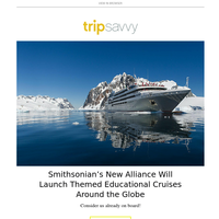 Smithsonian's New Alliance Will Launch Themed Educational Cruises Around the Globe