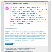 [New post] May 8, 2021 – NATIONAL DOG MOM'S DAY – NATIONAL HAVE A COKE DAY – NATIONAL BIRTH MOTHER'S DAY – NATIONAL ARCHERY DAY – STAMP OUT HUNGER FOOD DRIVE DAY – NATIONAL STUDENT NURSE DAY – NATIONAL TRAIN DAY – CORNELIA DE LANG