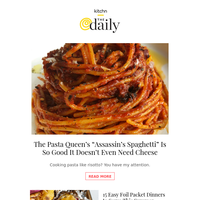 """The Pasta Queen's """"Assassin's Spaghetti"""" Is So Good It Doesn't Even Need Cheese, 15 Easy Foil Packet Dinners to Serve This Summer & More from Kitchn"""