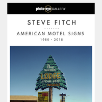 New Online Show - Steve Fitch: American Motel Signs 1980 - 2018