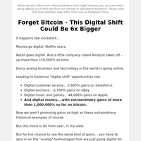 Forget Bitcoin – This Digital Shift Could Be 6x Bigger