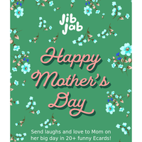 Send Mother's Day Laughs!