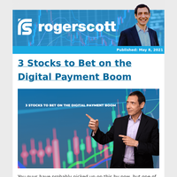 3 Stocks to Bet on the Digital Payment Boom
