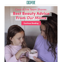 Team Shares: Beauty Tips From Our Moms