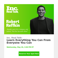 [RSVP Now] All-New Inc. Real Talk with Compass Founder & CEO Robert Reffkin