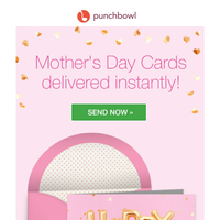 It's not too late! Send Mother's Day Cards in 5 minutes ⏲️