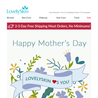 Happy Mother's Day from LovelySkin