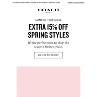 Last Chance! Get An Extra 15% Off Spring Styles