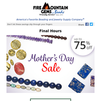 Final HOURS: The Mother's Day Sale