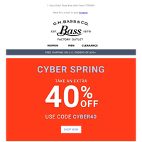 CYBER SPRING – Extra 40% Off Your Purchase