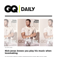 Nick Jonas knows you play his music when lovemaking
