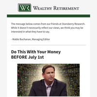 Do this one thing with your money by July 1st