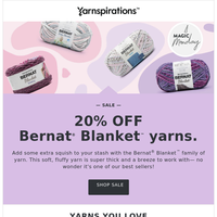 ⚡Flash Sale⚡ 20% off Bernat Blanket family of yarns (ends midnight)