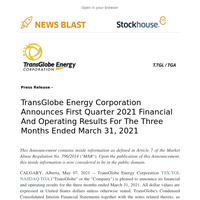 TransGlobe Energy Corporation Announces First Quarter 2021 Financial and Operating Results
