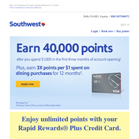 Earn 40,000 points to use now or later.