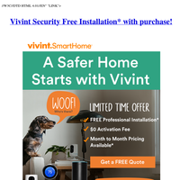 Your Vivint SmartHome Monitoring offer has arrived