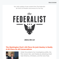 The Federalist Daily Briefing 2021-05-13