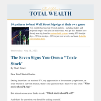 """The Seven Signs You Own a """"Toxic Stock"""""""