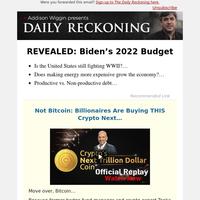 REVEALED: Biden's 2022 Budget