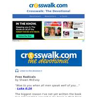 Free Radicals - Crosswalk the Devotional - May 29