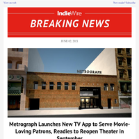 Metrograph Launches New TV App to Serve Movie-Loving Patrons, Readies to Reopen Theater in September