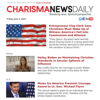 Entrepreneur Clay Clark Says Christians Must Wake Up or Witness America's Fall Into Communism and Atheism   Hailey Bieber on...
