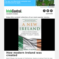 How modern Ireland was created - an excerpt from IrishCentral founder Niall O'Dowd's new book