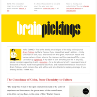 Music, matter, and the mind; how to get over rejection; the chemistry and culture of how we see color