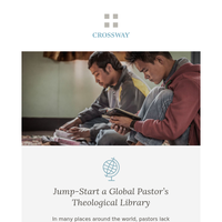 Jump-Start a Global Pastor's Theological Library, Why the 10 Commandments Matter Today, and God's Grace in the Hospital Room