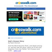 God's Unseen Glory - Crosswalk the Devotional - June 8