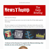 Your NewsThump Daily Briefing for Tue, 08 Jun