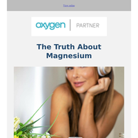 The Truth About Magnesium (7 forms)