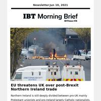 EU threatens UK over post-Brexit Northern Ireland trade