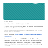 Spoil Dad! The FATHER'S DAY GUIDE is here! 👨👧👦