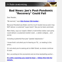 Bad News: Joe's Post-Pandemic \