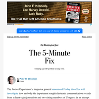 The 5-Minute Fix: Trump promised to root out leakers in 2017. Now we know how far the efforts went.