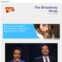 Weekly News - VIDEO: Lin-Manuel Miranda and Jimmy Fallon Perform A Show-Stopping Salute to the Return of Broadway! & More 6/13